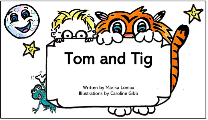 Cover of Tom and Tig story book for children, written by Marika Lomax and illustrated by Caroline Gibb.